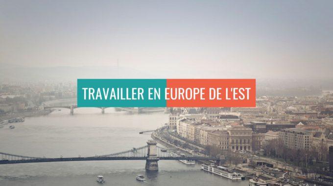 5 Raisons Pourquoi L'Europe De L'Est Offre De Bonnes Opportunités Professionnelles