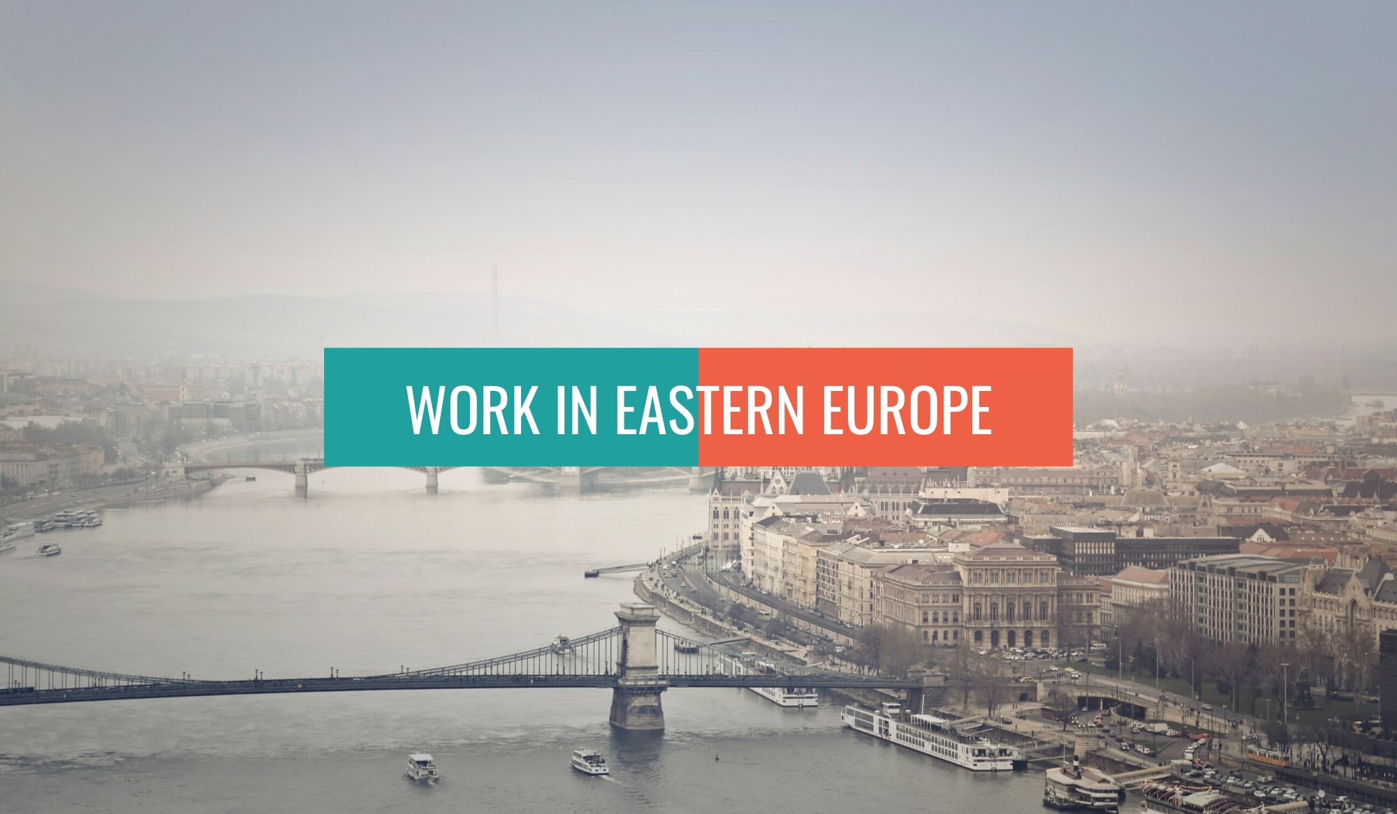 Work in Eastern Europe
