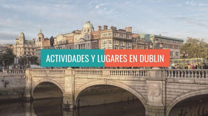 ACTIVIDADES Y LUGARES EN DUBLIN