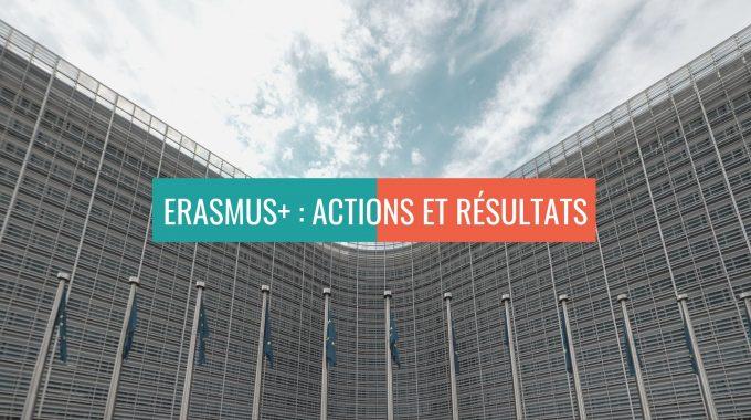 Erasmus+ : Actions Et Résultats