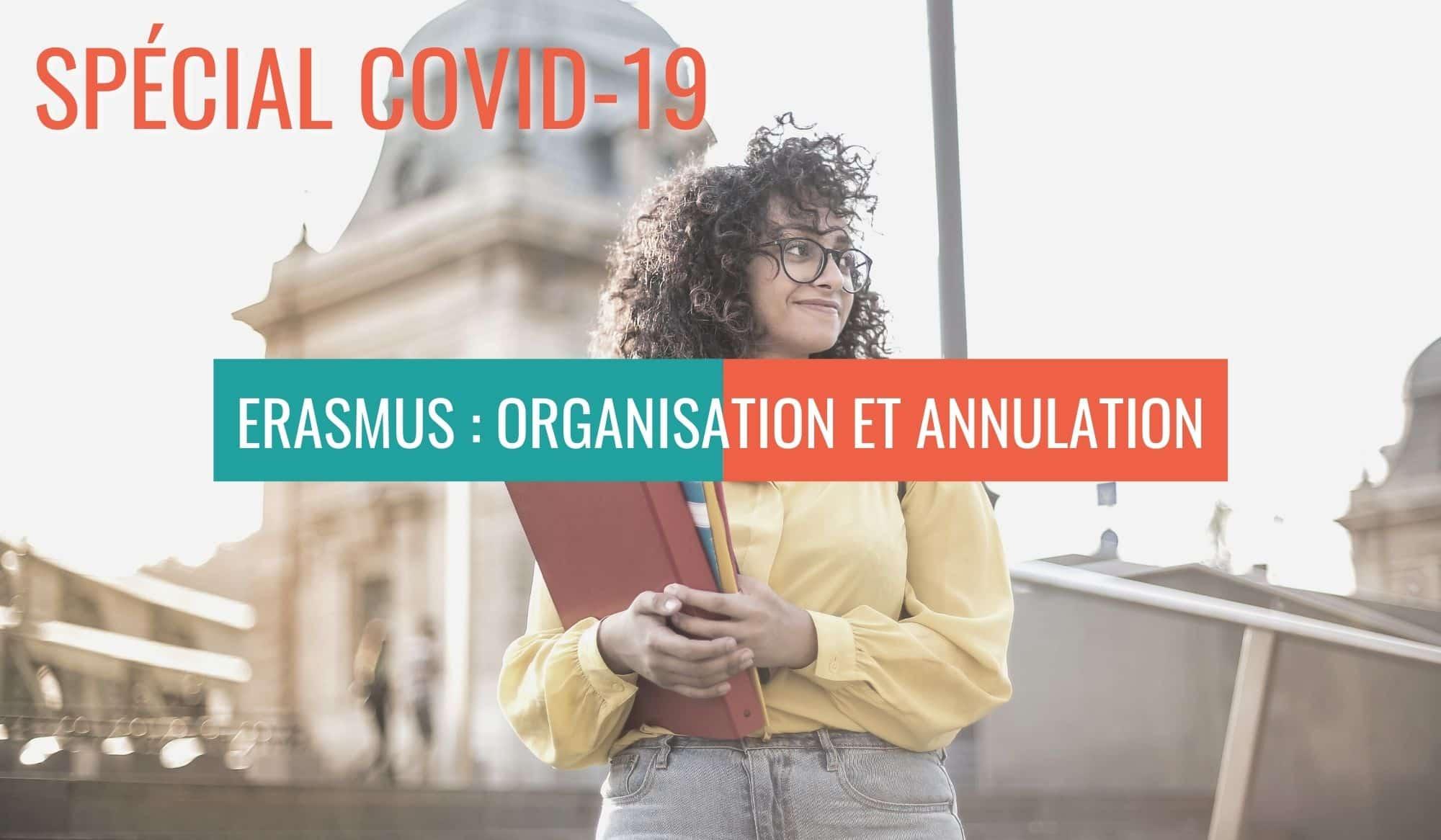 Erasmus: organisation et annulation