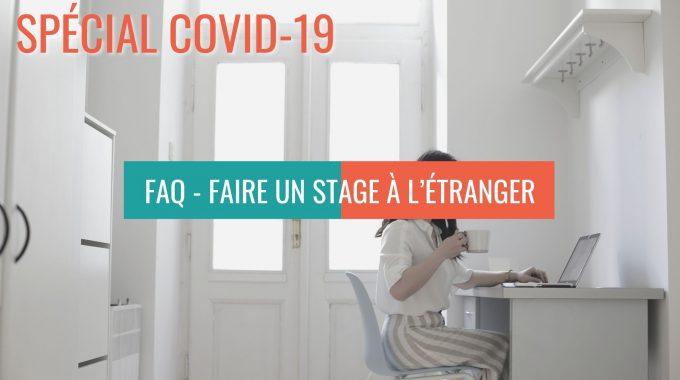 Faire Un Stage à L'étranger – FAQ Spécial Covid-19